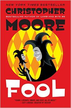 Fool-A Comedy novel by Christopher Moore